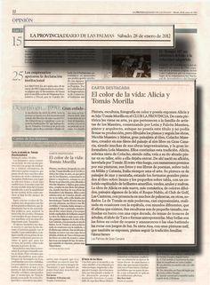 PERIÓDICO LA PROVINCIA, Lunes 28 de Enero de 2012  Carta Destacada  El color de la vida: Alicia y Tomás Morilla  URL http://www.artemorilla.com/index.php?ci=361
