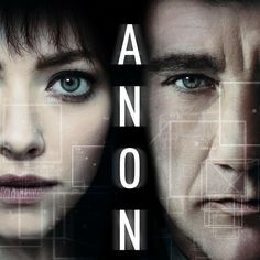 Netflix has released the trailer for Andrew Niccol's Anon; the upcoming sci-fi thriller stars Clive Owen, Amanda Seyfried, Colm Feore, and Mark O'Brien. Amanda Seyfried, Movie Tv, Movie Cast, Movie Scene, Clive Owen, Streaming Hd, Streaming Movies, Film Thriller, Sci Fi Movies
