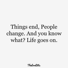ideas quotes about moving on after a breakup motivation wise words Life Quotes Love, New Quotes, True Quotes, Quotes To Live By, Funny Quotes, Inspirational Quotes, Life Moves On Quotes, Best Friend Breakup Quotes, Positive Breakup Quotes