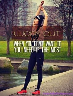 Workout when you don't want to - that's when you need it most! <3
