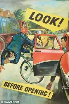 """""""Look! Before Opening!"""" poster published by RoSPA and printed by Loxley Brothers Sheffield - road safety by Roland Davies The Royal Society for the Prevention of Accidents. Road Safety Poster, Health And Safety Poster, Safety Posters, Safety Slogans, Safety Quotes, Velo Vintage, Vintage Ads, Vintage Posters, Vintage Medical"""