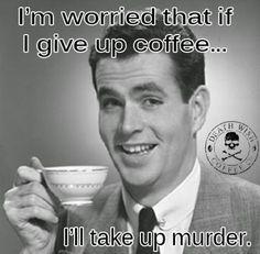 good morning Deathwish coffee - Google Search