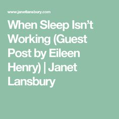 When Sleep Isn't Working (Guest Post by Eileen Henry) | Janet Lansbury