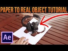 Paper to Real Object-Zach King│Adobe After Effects Tutorial - YouTube