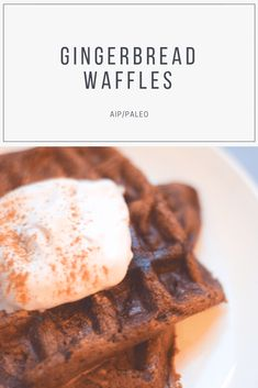 Gingerbread Waffles (AIP/Paleo) Source by solelyessentialsofficial Paleo Breakfast, Breakfast Recipes, Free Breakfast, Paleo Recipes, Cooking Recipes, Paleo Dessert, Calories, Convenience Food, Gingerbread