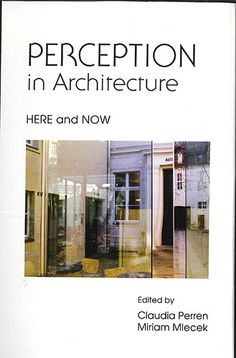 Perception in architecture : here and now