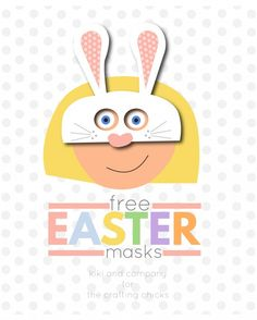 Grab these Free Printable Easter Masks at the Crafting Chicks. There are 2 sizes and 3 masks for all the little bunnies in your life!