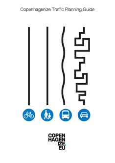 Copenhagenize Traffic Planning Guide for Liveable Cities