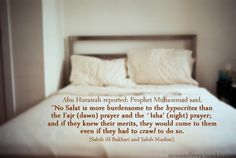 The merits of Fajr 'Isha' prayers Islamic Prayer, Islamic Quotes, Alhamdulillah, Hadith, Good Human Being Quotes, Saw Quotes, Salat Prayer, Faith Sayings, La Ilaha Illallah