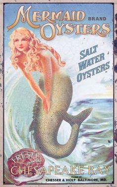 Add a refreshing touch to your décor with the Design Toscano Mermaid Oysters Antique Look Tintype Sign . Featuring old-time advertising imagery,. Vintage Labels, Vintage Ads, Etsy Vintage, Vintage Posters, Vintage Style, Advertising Signs, Vintage Advertisements, Mermaid Sign, Mermaid Mermaid