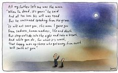 """""""All my father left me ... """" Michael Leunig"""