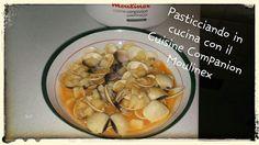 Pasticciando in cucina con il Cuisine Companion Moulinex: Zuppetta di vongole e patate con il Cuisine Compan...