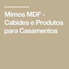 Mimos MDF - Cabides e Produtos para Casamentos