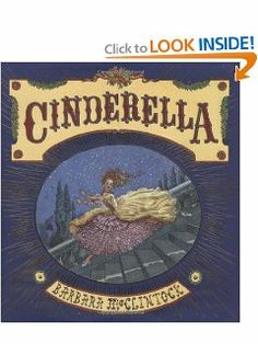 Cinderella (Golden Kite Honors) by Barbara McClintock. $13.49. Author: Barbara McClintock. 32 pages. Publisher: Scholastic Press; 1 edition (October 1, 2005). Series - Golden Kite Honors. Publication: October 1, 2005