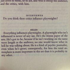 Arthur Miller, on influence.