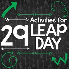 Leap Year - Leap Day - February 29th Activities for 2nd Grade and 3rd Grade - 2016 and 2020