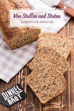 Süß oder herzhaft - selbstgemacht! 23 Ideen mit Brot