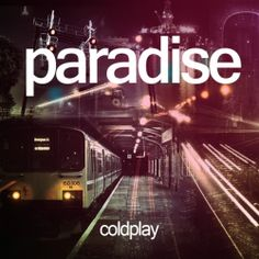 Coldplay Album Covers | Coldplay Release `Paradise` .