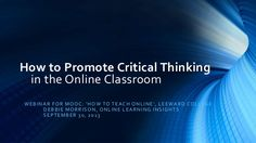 How to Teach Critical Thinking in the Online Classroom