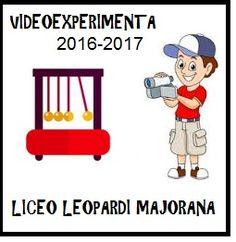 BACHECA di MATEMATICA DEL LICEO LEOPARDI MAJORANA di PORDENONE: CONCORSO VIDEOEXPERIMENTA 2016 - 2017