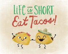 Eat Tacos Art Print by LilBurritos on Etsy