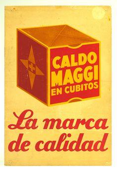 Caldo Maggi en cubitos Vintage Advertising Posters, Vintage Advertisements, Vintage Ads, Vintage Images, Vintage Posters, Vintage Antiques, Advertising Campaign, Vintage Artwork, Vintage Prints