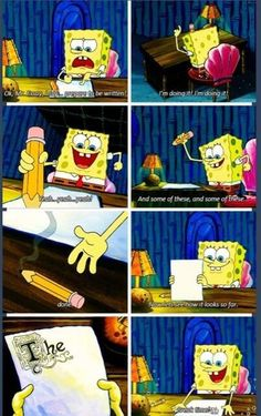 Me when writing an essay