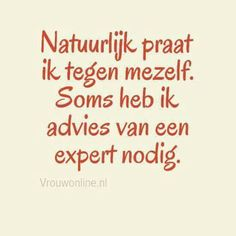 Bom bom bom gezegd echt machtig thanks all-+ Favorite Quotes, Best Quotes, Funny Quotes, Words Quotes, Sayings, Dutch Quotes, More Than Words, True Words, Funny Texts