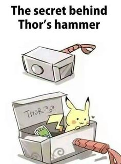 Pokemon humor Secret behind Thor´s hammer --- BAHAHAHA