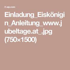 Einladung_Eiskönigin_Anleitung_www.jubeltage.at_.jpg (750×1500)