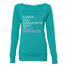 Super Cali Swagalistic Sexy Hella Dopeness - Eco Fleece - Off the Shoulder Sweatshirt - Ruffles with Love - Racerback Tank - Womens Fitness - Workout Clothing - Workout Shirts with Sayings
