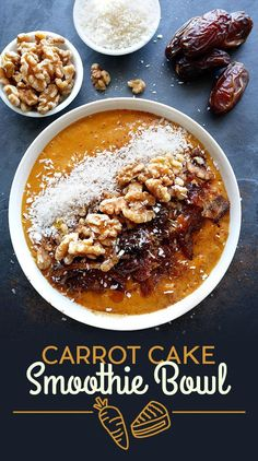 Carrot Cake Smoothie Bowl | 11 Breakfast Smoothie Bowls That Will Make You Feel Amazing