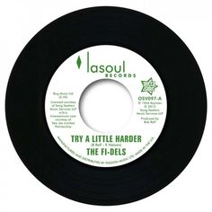 """Fi-Dels - Try A Little Harder / You Never Do Right 7"""" Vinyl"""