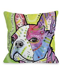 For Debbie. Loving this 'My Therapist Has a Wagging Tail' Pillow on #zulily! #zulilyfinds