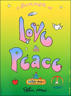 a Summer of Love & Peace  Peter Max