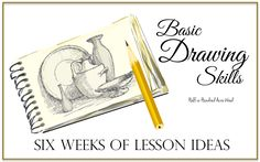Six weeks of lesson ideas for developing basic drawing skills. May be used as CC drawing lessons during Weeks 1-6, any cycle.