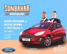 SONBAHAR SÜRÜŞLERİ KADİR ÇÖPDEMİR ve PASCAL NOUMA ile Yen'i Fiesta'yı test edin! 25 Kasım Cumartesi Saat 12:00 'da Tanoto Ford Yetkili Bayisinde sizleri aramızda görmekten mutluluk duyarız.  #tanoto #Ford #yenifiesta #testsürüşü #fordankara #sonbahar #etkinlik