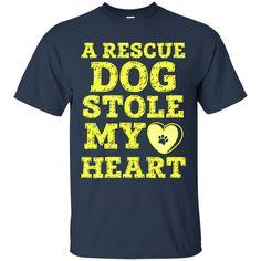 Rescue Dog T-shirts A Rescue Dog Stole My Heart Shirts Hoodies Sweatshirts