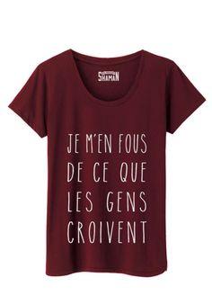 "T Shirt ""Je m'en fou"""