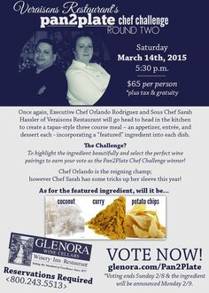 Glenora Wine Cellars -The time has come for Round Two of our Pan2Plate Chef Challenge at Veraisons (3/14)! This year, the featured ingredient will be one of the following: coconut, curry, or potato chips.Voting is now open and will run until this Sunday evening, the 8th. Pan2Plate Chef Challenge Saturday March 14th, 2015 - 5:30pm - Veraisons Restaurant - #veraisons #glenora #flxwine #senecalake #fingerlake