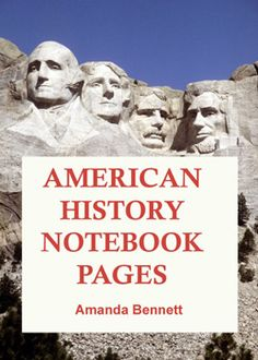 Free American History Notebook Pages - just in time for Washington's birthday celebration!