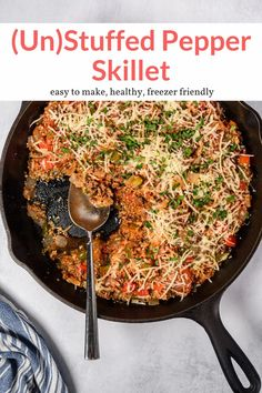 The most amazing 30-minute Unstuffed Pepper Skillet! All the flavors for stuffed bell peppers without all the work. A delicious, filling, and healthy lunch or dinner. #dinner #freezerfriendly #kidfriendly #makeahead #quickandeasy