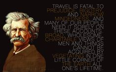 Travel is fatal to bigotry