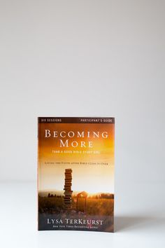 Becoming More -Participant's Guide