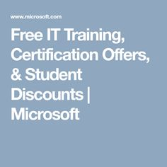 free it training certification offers student discounts microsoft