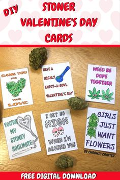 Get your FREE DIY stoner Valentine's Day cards! Just print out the 6 marijuana themed cards, color, cut and give them to your buds in your smoke circle