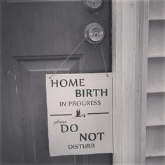 Home Birth Door Sign