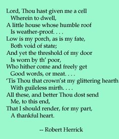 an analysis of the love poem by robert herrick Guess what you already know this poem seriously ever heard the line gather ye rosebuds while ye maynope, it's not shakespeare it's the first line of robert herrick's to the virgins, to make much of time.