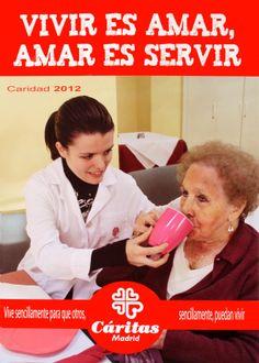 Cartel Campaña de Caridad 2012: VIVIR ES AMAR, AMAR ES SERVIR.