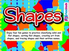"""This K-1st Smart Board file contains four different games that reinforce 1) identification of 2D shapes regardless of their position or size, 2) classification of solid and flat shapes, and 3) drawing shapes and writing their names. This game is kindergarten common core based and includes a download for a printable assessment worksheet that contains the standard(s) covered and an """"I Can"""" statement."""